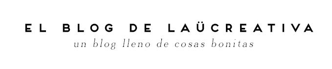 El blog de Laücreativa